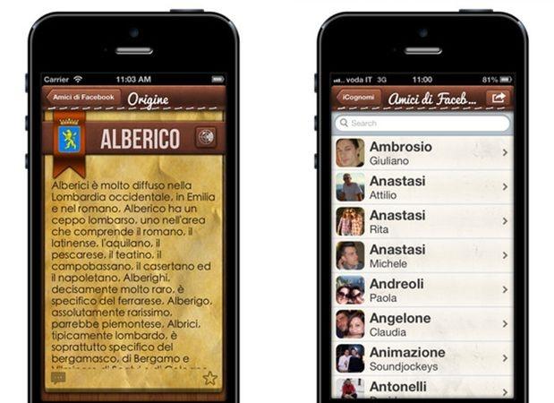 Ami la tua famiglia e sei appassionato di araldica, di alberi genealogici e di etimologia delle parole? Ora puoi scoprire le origini del tuo cognome e della tua stirpe con #iCognomi per #iPhone e condividerle con gli amici attraverso i social network.