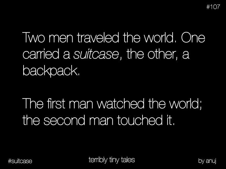 colins-vortex:  Always a traveller… Like Facebook page terrible tiny tales.
