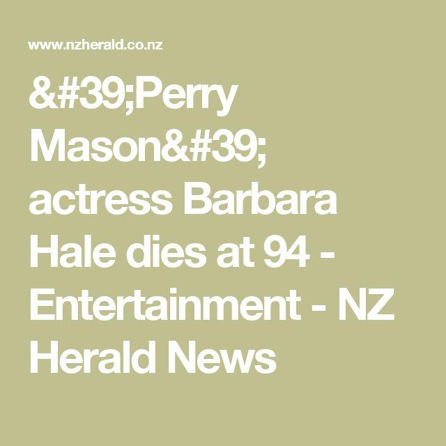 'Perry Mason' actress Barbara Hale dies at 94 - Entertainment - NZ Herald News