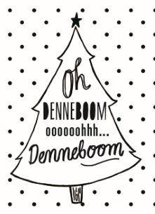 Oh Denneboom oooooooooh denneboom