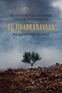 De jihadkaravaan | Alde'emeh, Montasser; Stockmans, Pieter