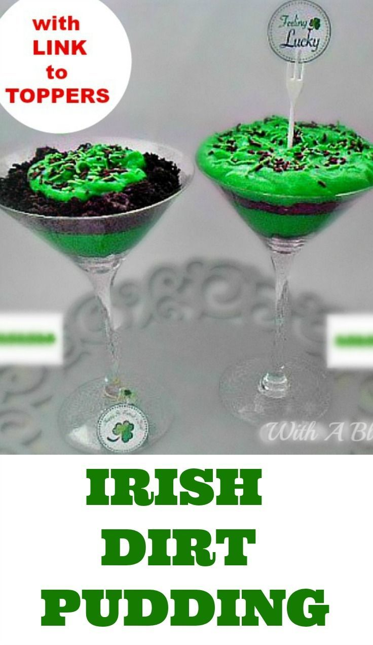 Easy Irish Dirt Pudding for St Patrick's Day with printable toppers link
