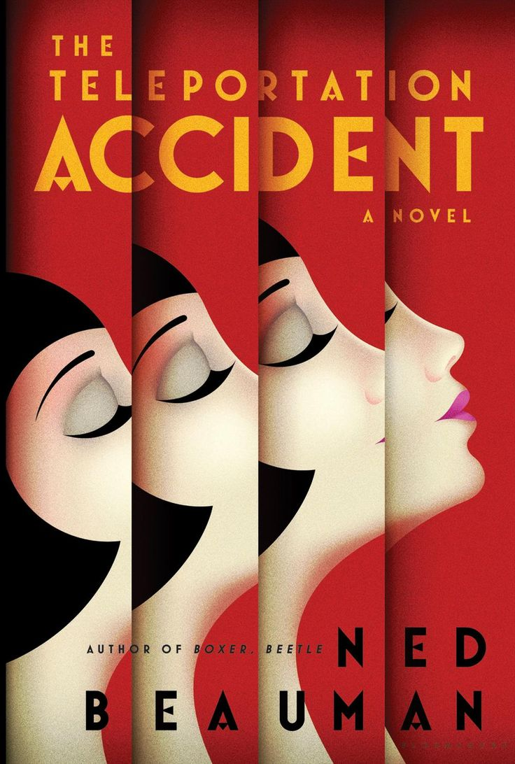 The Teleportation Accident by Ned Beauman (author of Boxer, Beetle) – Art Deco book cover design by La Boca.  More information at http://www.beautifulbookcovers.com/the-teleportation-accident-art-deco-cover-design/