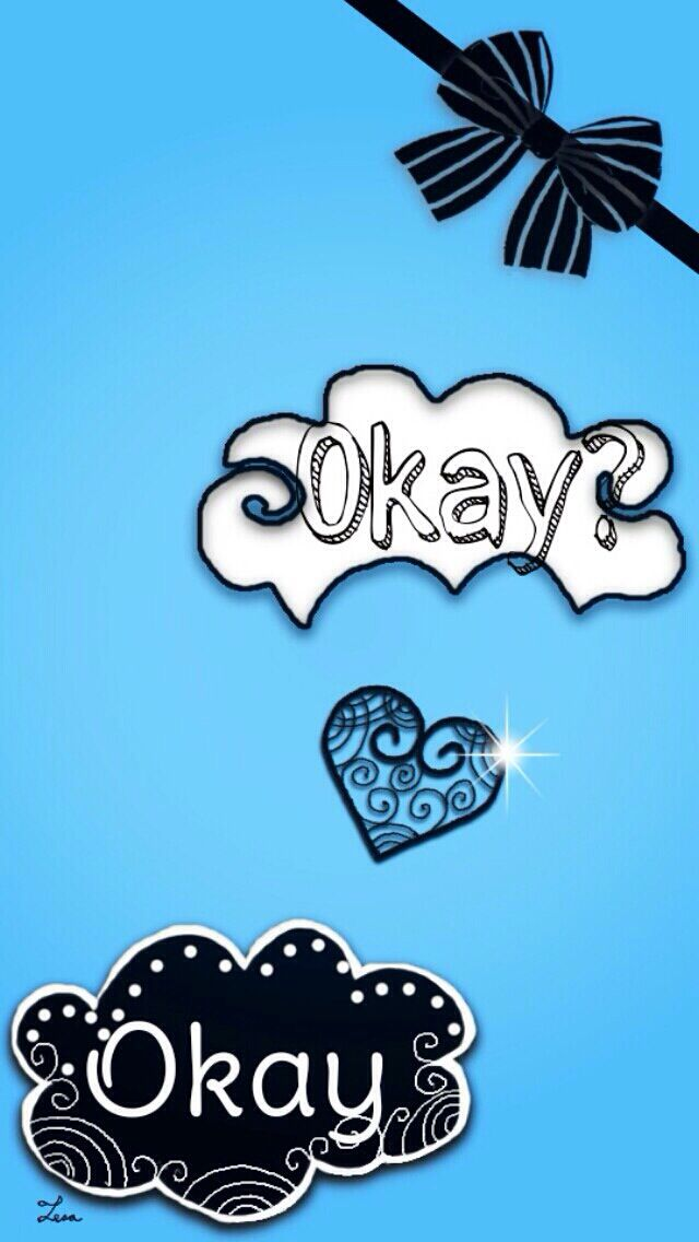 Okay Okay Wallpaper Okay? Okay wallpaper |...