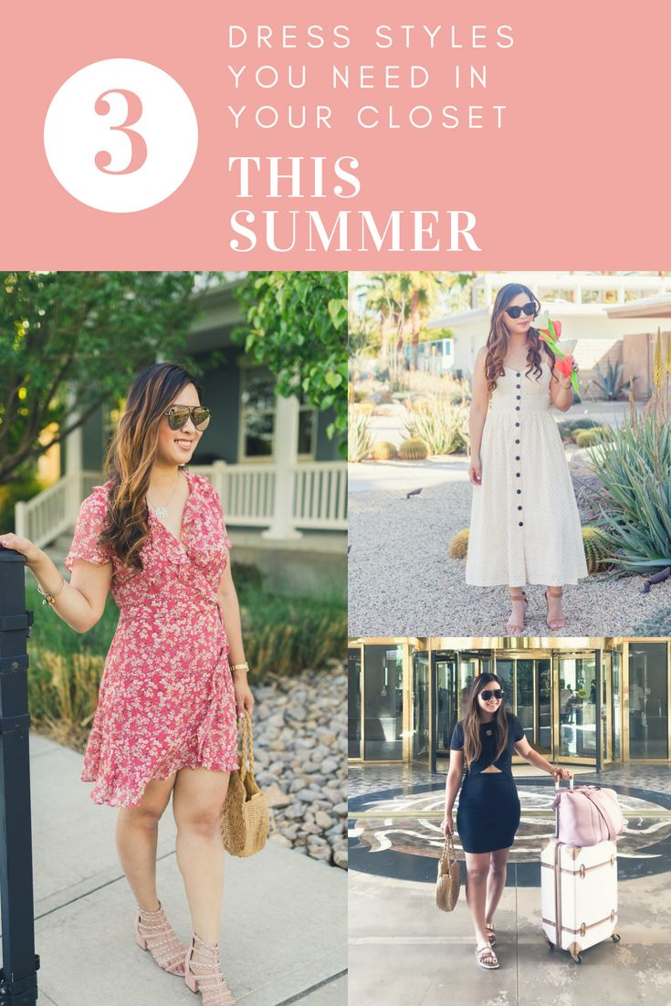 3 Dress Styles You Need In Your Closet This Summer