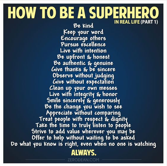 Always... Be a super hero -