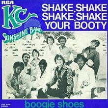 """""""(Shake, Shake, Shake) Shake Your Booty"""" is a song recorded and released in 1976 by KC and the Sunshine Band for the album Part 3. The song became their third number-one hit on the Billboard Hot 100, as well as their third number-one on the Hot Soul Singles chart"""