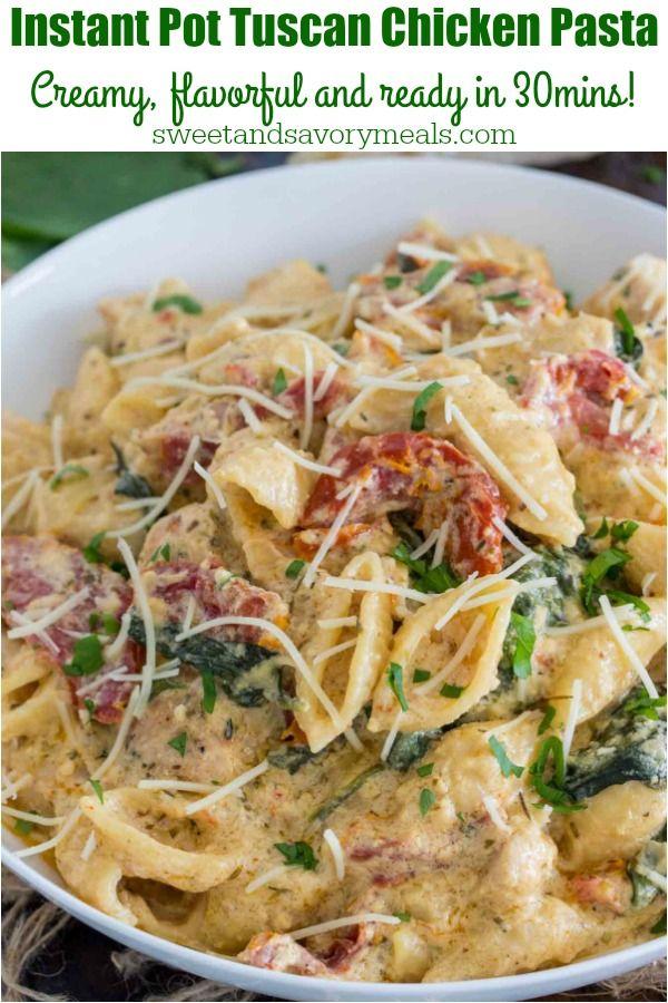 Easy Instant Pot Tuscan Chicken Pasta Recipe Instant Pot