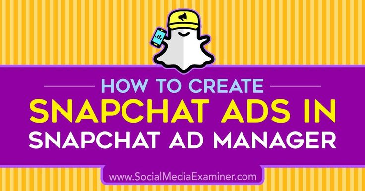 How to Create #SnapchatAds in Snapchat Ad #Manager 👨💼🔨 http://rite.ly/jNrV