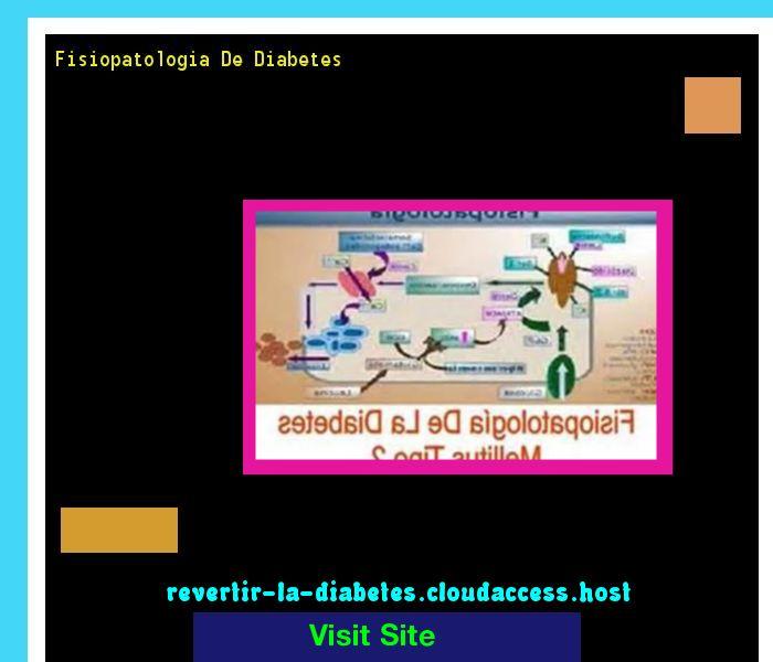 Fisiopatologia De Diabetes 190103 - Aprenda como vencer la diabetes y recuperar su salud.