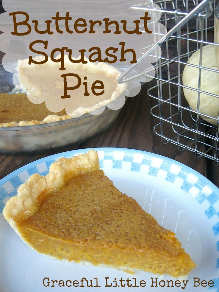 Butternut Squash Pie. This pie is a great alternative to pumpkin especially if you've grown the squash yourself!