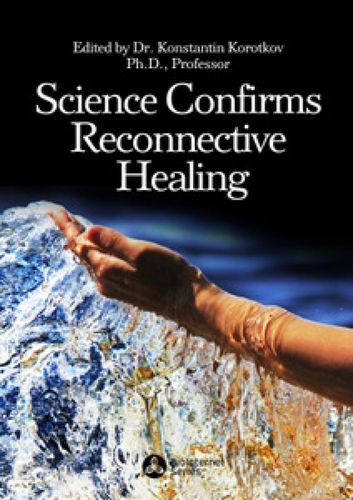 SCIENCE CONFIRMS RECONNECTIVE HEALING (special edition), $18.00