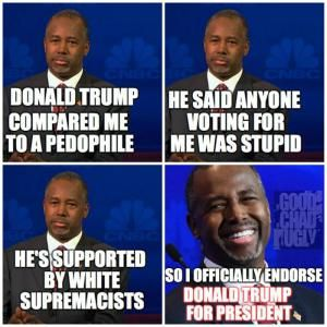 A roundup of the best political memes and viral images skewering politicians and reacting to hot-button political issues of the day.: Ben Carson Endorses Donald Trump