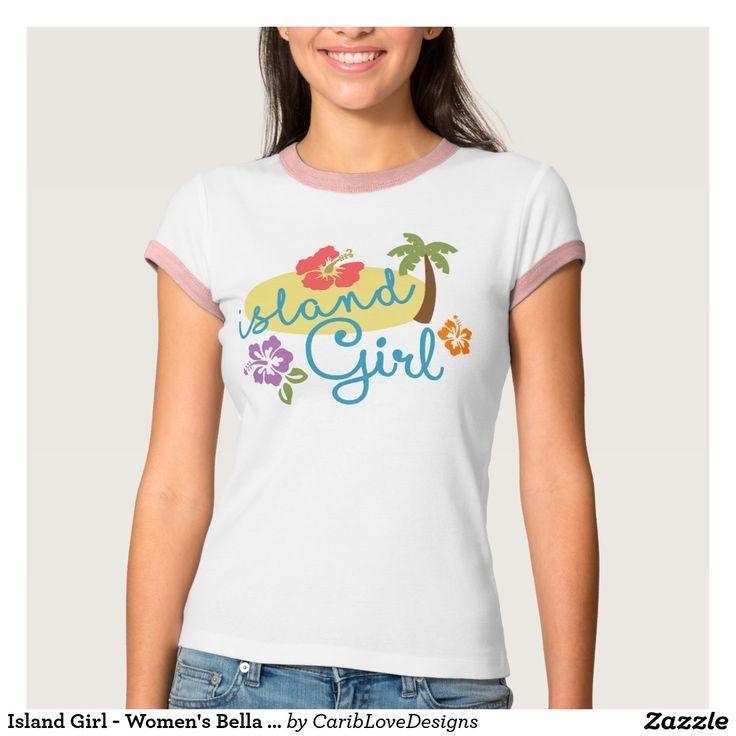 Island Girl - Women's Bella Canvas Pink Stripes T-shirt. #IslandGirl #Summer #Caribbean #Tropical #CaribLoveDesigns #Zazzle