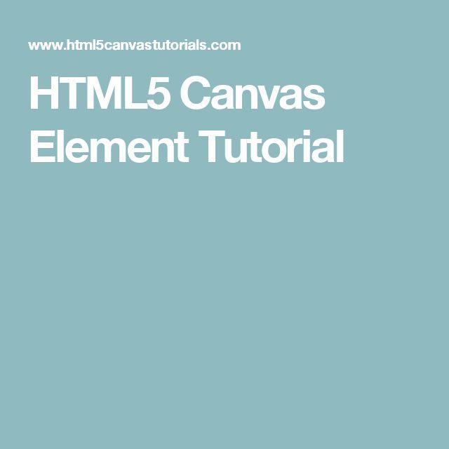 HTML5 Canvas Element Tutorial