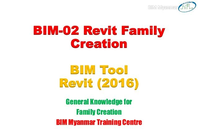 The Education and Research arm of the Building and Construction Authority BIM-02 Revit Family Creation BIM Tool Revit (201...