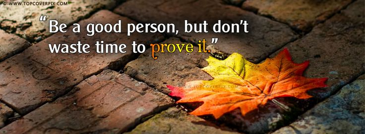 New Good Life Quotes FB Cover Photos - Best Quotes fb covers. You will love this facebook cover. It is awesome like you.❤