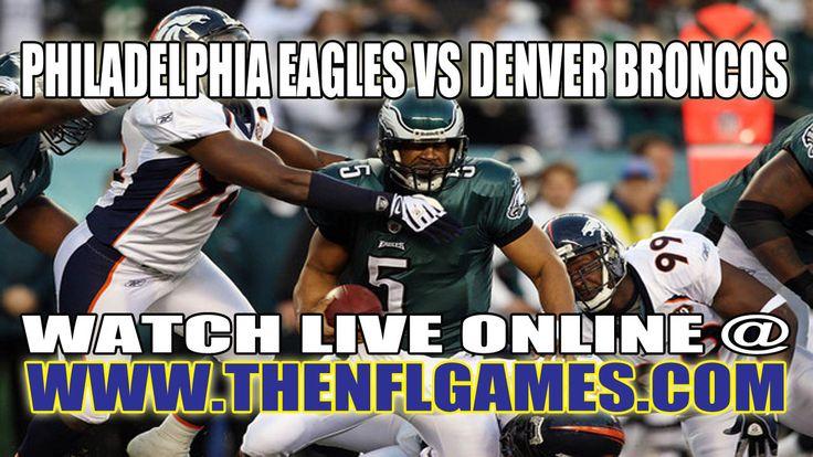 Philadelphia Eagles vs Denver Broncos Live Streaming