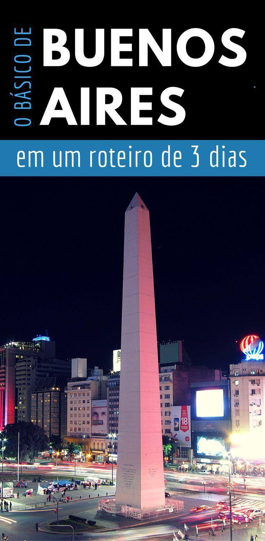 O Que Fazer Em Buenos Aires Roteiro De 3 Dias Na Capital Do Tango