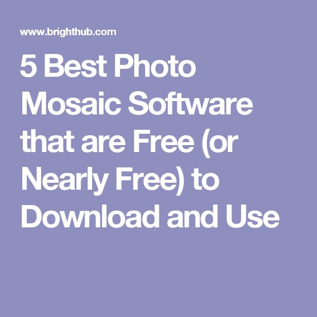 5 Best Photo Mosaic Software that are Free (or Nearly Free) to Download and Use
