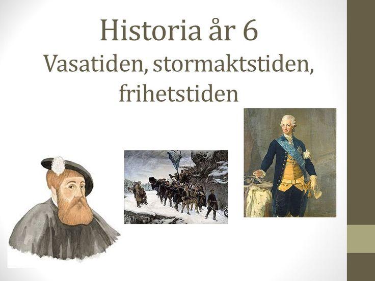 Historia år 6 Vasatiden, stormaktstiden, frihetstiden - ppt ladda ner
