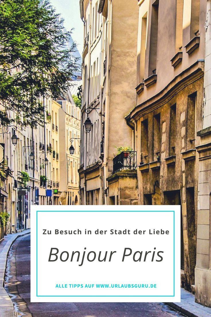 Paris Tipps für einen traumhaften Aufenthalt