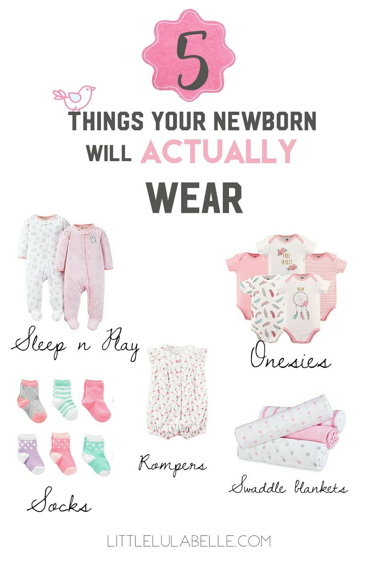 Are you feeling over whelmed with what to buy for that new little bundle? I felt the same way! In this post I give you the 5 things your newborn will actually wear! Click through to see what you need for your baby! Newborn | Outfits | Sleep n play | Onesies | Swaddles | Muslin Swaddle | Socks | Rompers