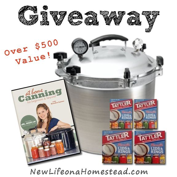 $500 value! Enter to Win: a 21- 1/2 quart All American Pressure Cooker/Canner, 6 dozen regular and 6 dozen wide mouth Tattler Reusable Canning Lids, and an At Home Canning For Beginners & Beyond DVD!
