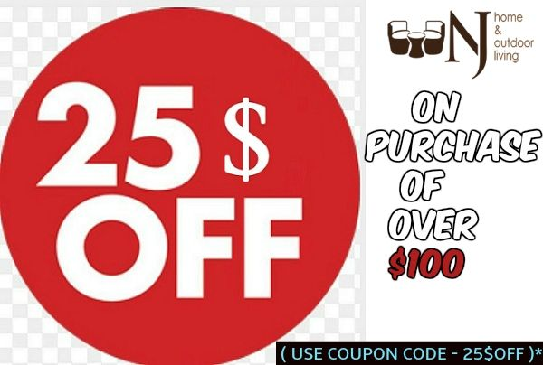 Make a Purchase over $100 and get 25$OFF ( Use Coupon Code- 25$OFF ) #Njhomeandoutdoorliving #discount #offer