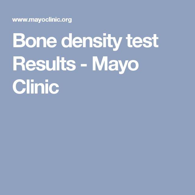 Bone density test Results - Mayo Clinic