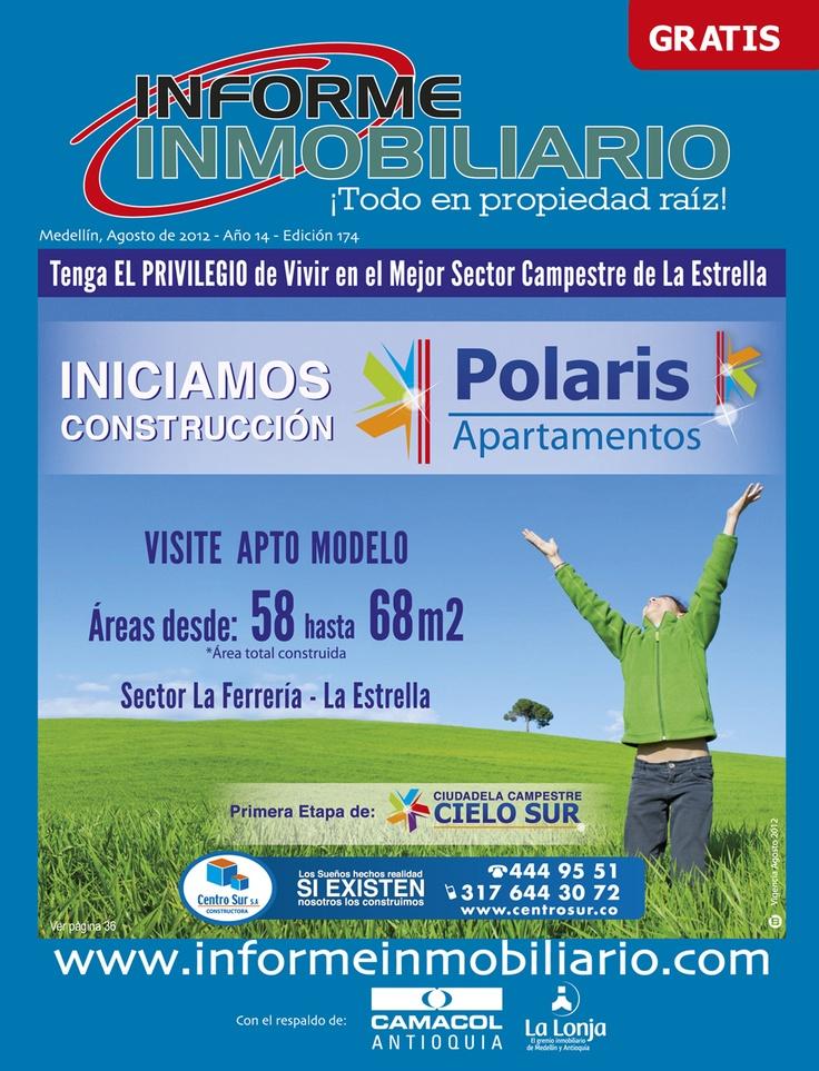 Revista Informe Inmobiliario Agosto de 2012, Año 14 - Edición No. 174 Proyecto en la portada: POLARIS - en La Estrella.      Lée la edición completa en http://www.joomag.com/magazine/informe-inmobiliario-agosto-2012-agosto-2012/0215675001343679379