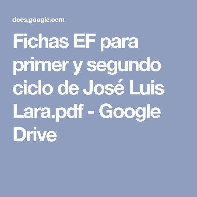 Fichas EF para primer y segundo ciclo de José Luis Lara.pdf - Google Drive