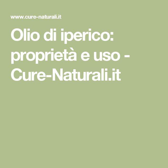 Olio di iperico: proprietà e uso - Cure-Naturali.it