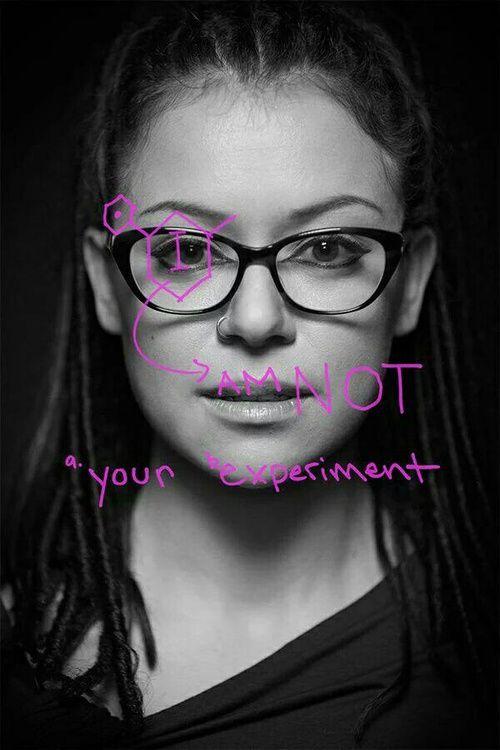 I am not your experiment - Cosima Niehaus • Orphan Black