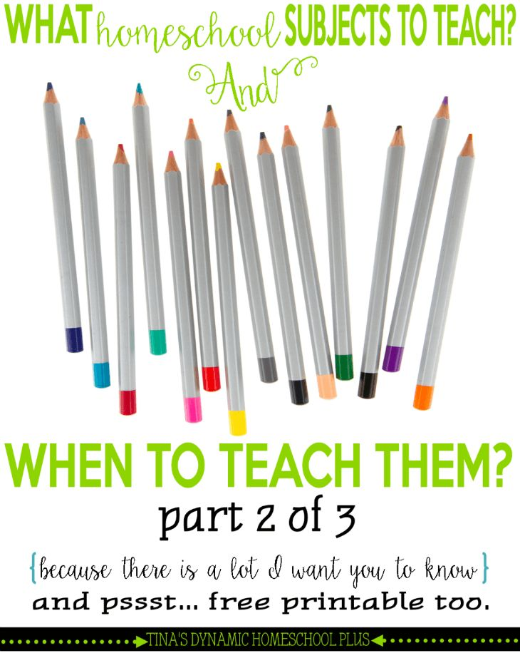 What Homeschool Subjects to Teach And Does It Matter When I Teach Them? Part 2 @ Tina's Dynamic Homeschool Plus