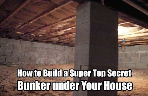 Build a Super Top Secret Bunker under Your House. Can't afford a regular bunker? Build a secret one under your own house :)