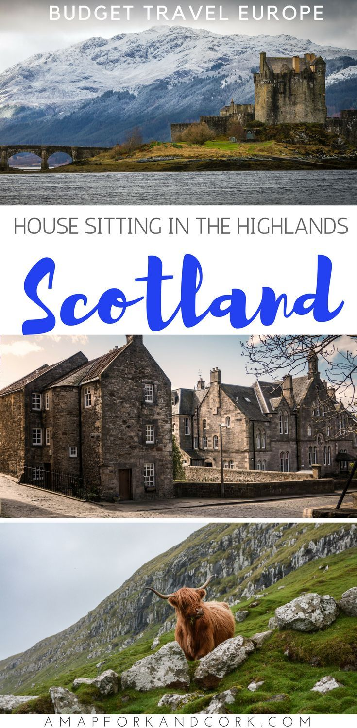 Looking to travel on a budget in Europe? Give house sitting a try and visit the Scotland's Highlands! #budgettravel #housesitting #Scotland