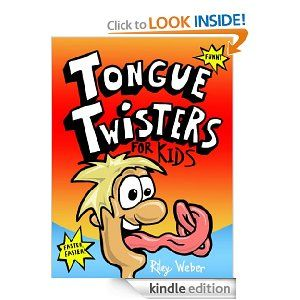Tongue Twisters for Kids [Kindle Edition] REVIEW