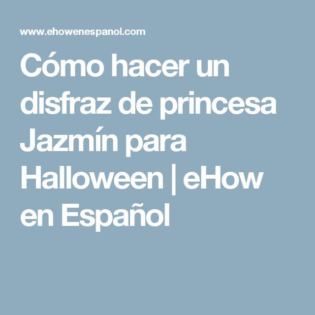 Cómo hacer un disfraz de princesa Jazmín para Halloween   eHow en Español