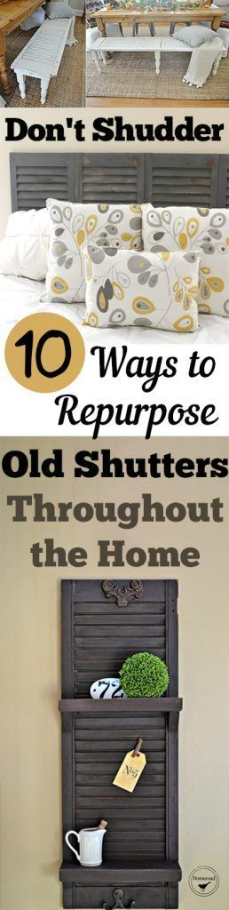 Don't Shudder: 10 Ways to Repurpose Old Shutters Throughout the Home - The Best of home decoration in 2017.