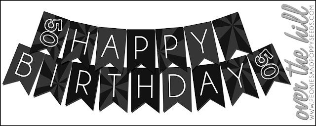 FREE Over the Hill Party Printables: birthday banner (For Ages 30, 40, or 50)