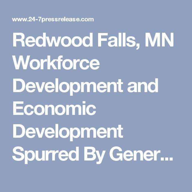 Redwood Falls, MN Workforce Development and Economic Development Spurred By Generosity