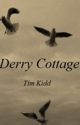 Derry Cottage - Part 1 - FictionZoo