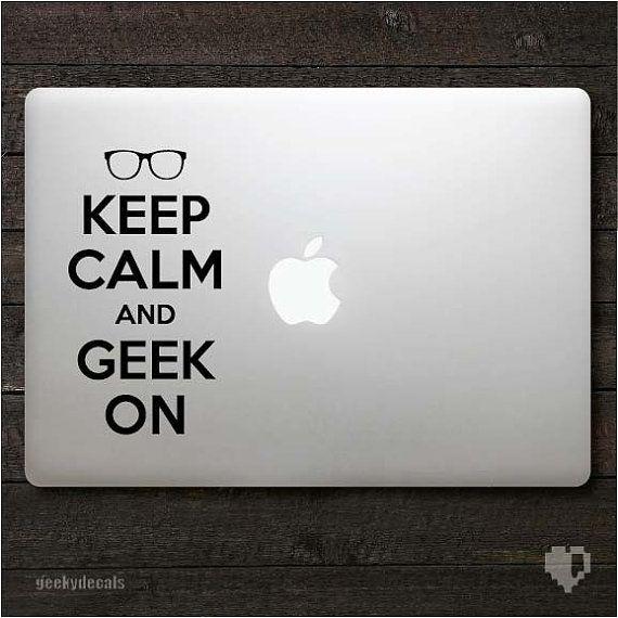 Keep calm and geek on Macbook Decal / Macbook by geekydecals, $7.50
