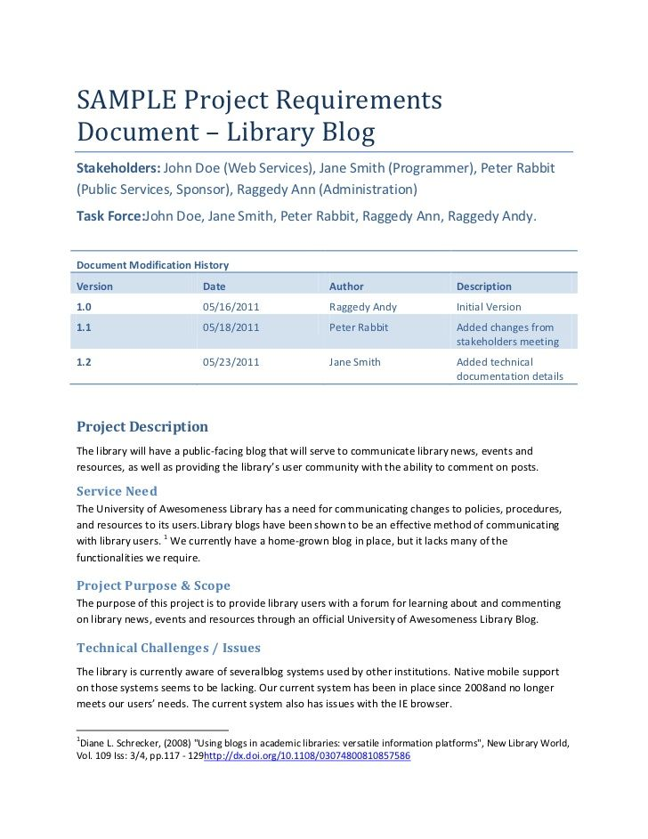 SAMPLE Project RequirementsDocument – Library BlogStakeholders: John Doe (Web Services), Jane Smith (Programmer), Peter Ra...