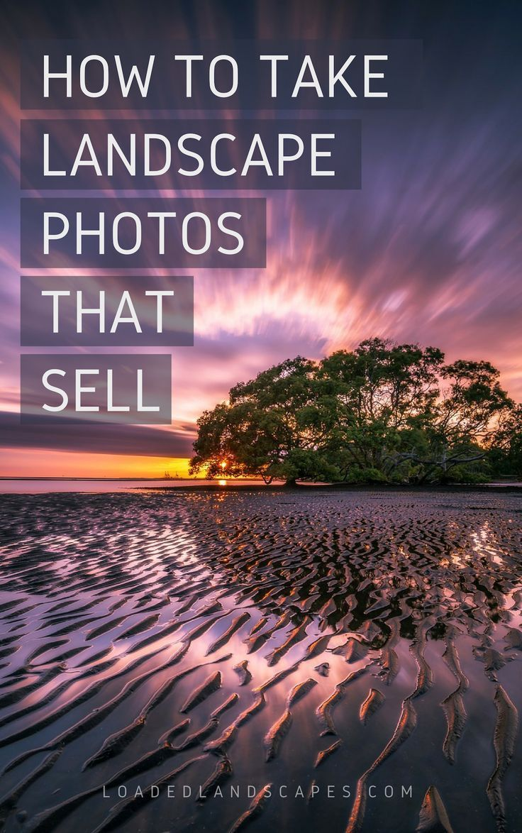 Tips For Taking Landscape Photos That Sell Landscapephoto Landscape Photos Landscape Photography Tips Nature Photography Tips