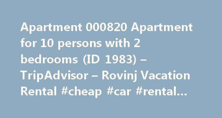 Apartment 000820 Apartment for 10 persons with 2 bedrooms (ID 1983) – TripAdvisor – Rovinj Vacation Rental #cheap #car #rental #gold #coast http://renta.nef2.com/apartment-000820-apartment-for-10-persons-with-2-bedrooms-id-1983-tripadvisor-rovinj-vacation-rental-cheap-car-rental-gold-coast/  #àpartment for rent # Apartment 000820 Apartment for 10 persons with 2 bedrooms (ID 1983) Send to a friend Apartment 000820 (Rovinj) is situated in Rovinj (Region Istria). Apartment 000820 (Rovinj) has 9…