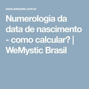 Numerologia da data de nascimento - como calcular? | WeMystic Brasil