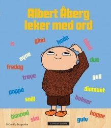 Albert Åberg leker med ord av Gunilla Bergström (Innbundet)