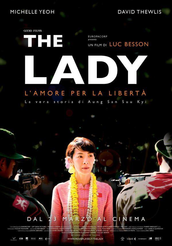 The Lady, un film biografico del 2011, diretto da Luc Besson, con Michelle Yeoh e David Thewlis.